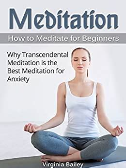 Meditation: How to Meditate for Beginners