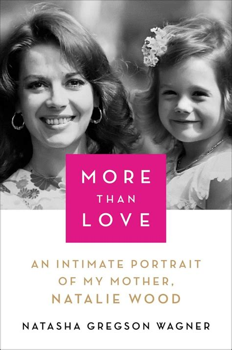 More Than Love   Book by Natasha Gregson Wagner   Official