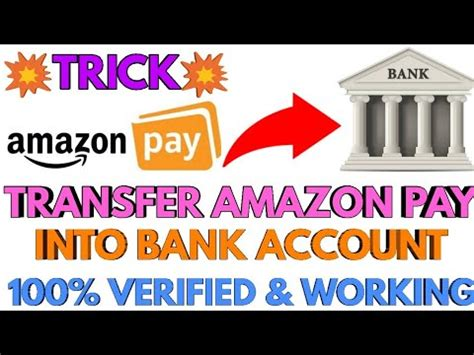 Trick To Transfer Amazon Pay Balance Into Bank Account